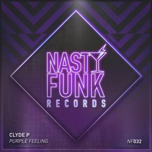 Clyde P - Purple Feeling [NastyFunk Records]