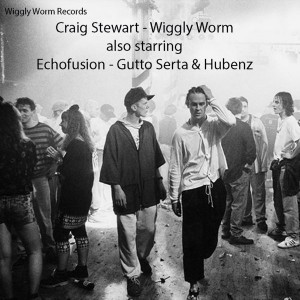 Craig Stewart - Wiggly Worm [Wiggly Worm Records]