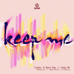 Cuebur & Rona Ray - Keep Me [Soul Candi Records]