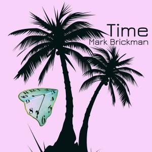 DJ Mark Brickman - Time [RaMBunktious (Miami)]