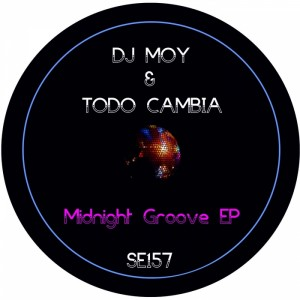 DJ Moy & Todo Cambia - Midnight Groove EP [Sound Exhibitions]