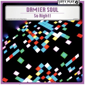 Damier Soul - So Right! [Let's Play Music]