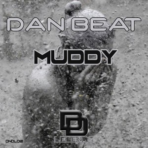 Dan Beat - Muddy [Deep N Dirty Legends]
