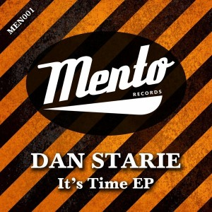 Dan Starie - It's Time EP [Mento Records]