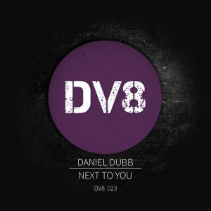 Daniel Dubb - Next To You [DV8]