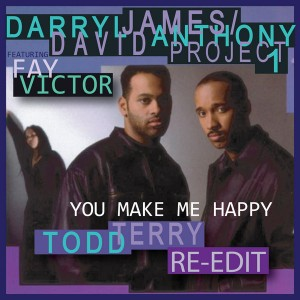 Darryl James & David Anthony feat. Fay Victor - You Make Me Happy [Inhouse]