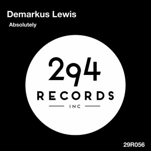 Demarkus Lewis - Absolutely [294 Records]