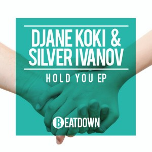 Djane Koki & Silver Ivanov - Hold You [Beatdown]