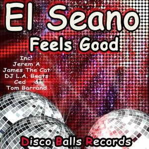 El Seano - Feels Good [Disco Balls Records]