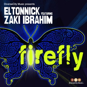 Eltonnick feat. Zaki Ibrahim - Firefly [DiverseCity Music]