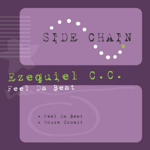 Ezequiel C.C. - Feel Da Beat [Side Chain Records]