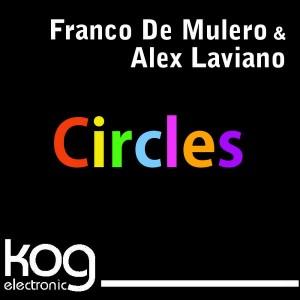 Franco De Mulero & Alex Laviano - Circles [KOG Electronic]