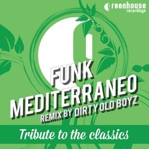 Funk Mediterraneo - Tribute To The Classics [Greenhouse Recordings]