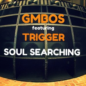GMBOS feat, Trigger - Soul Searching [DNH]