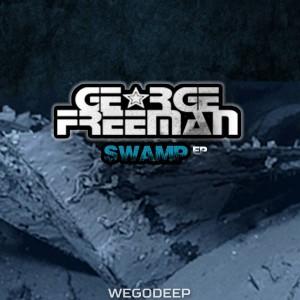 George Freeman - Swamp [We Go Deep]