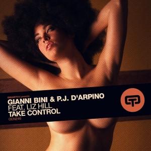 Gianni Bini & Pj D'arpino feat. Liz Hill - Take Control [Ocean Trax]