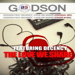 GodSon feat. Decency - Love We Share [Bluesoundz]