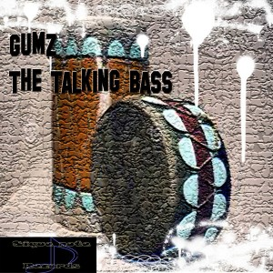 Gumz - Talking Bass [Sique Note Records]