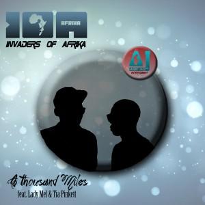 Invaders Of Afrika Feat. Lady Mel & Tia Pinkett - A Thousand Miles [Audio Jazz Records]