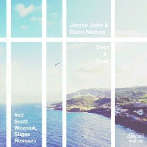 James John & Deon Nathan - Over & Over [incl. Scott Wozniak, Suges Remix] [King Street]
