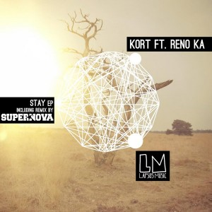 KORT feat. Reno Ka - Stay EP [Lapsus Music]