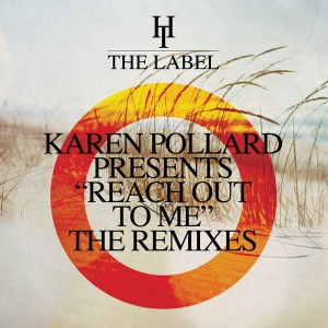 Karen Pollard - Reach Out To Me (The Remixes) [Hard Times]