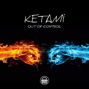 Ketami - Out Of Control [Hedonistic Records]