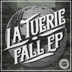 La Tuerie - Fall [DiscoDat]