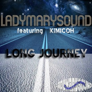LadyMarySound, Kimicoh - Long Journey [LadyMarySound International]