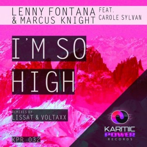 Lenny Fontana & Marcus Knight feat. Carole Sylvan - I'm So High [Karmic Power]