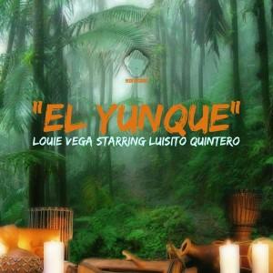 Louie Vega & Luisito Quintero - El Yunque [Vega Records]