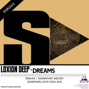 Loxion Deep - Dreams [Skalla Records]