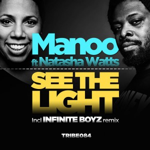 Manoo feat. Natasha Watts - See The Light [Tribe Records]