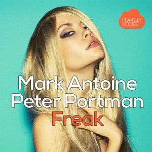 Mark Antoine & Peter Portman - Freak [Heavenly Bodies Records]