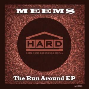Meems - The Run Around EP [Home Again Recordings Digital]