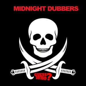 Midnight Dubbers - The Moocher [Guess Who]