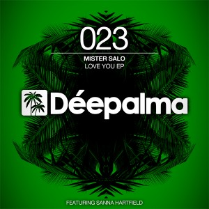 Mister Salo feat. Sanna Hartfield - Love You EP [Deepalma Records]