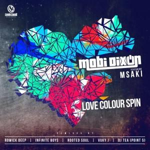 Mobi Dixon feat. Msaki - Love Colour Spin [Soul Candi Records]
