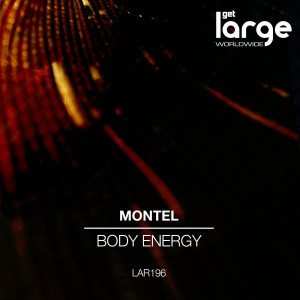 Montel - Body Energy EP [Large Music]