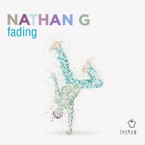 Nathan G - Fading [Luvbug Recordings]