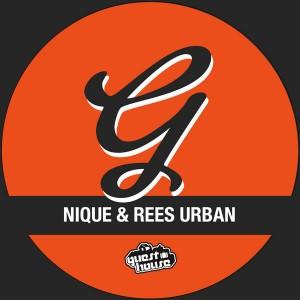 Nique & Rees Urban - Goin Down [Guesthouse]