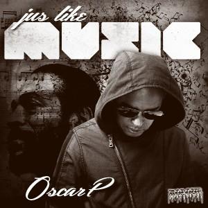 Oscar P - Jus Like Music [Kolour Recordings]