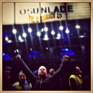 Osunlade - Til U Burnin Up [Yoruba Records]