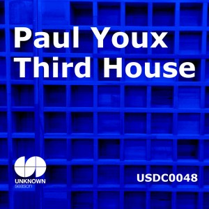 Paul Youx - Third House [UNKNOWN season]