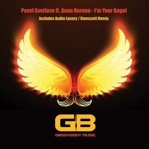 Pavel Svetlove feat. Anna Korona - I'm Your Angel [Grooveboy Music]