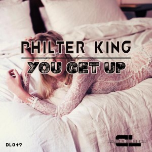 Philter King - You Get Up [Disco Legends]