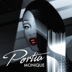 Portia Monique - Portia Monique [Reel People Music]