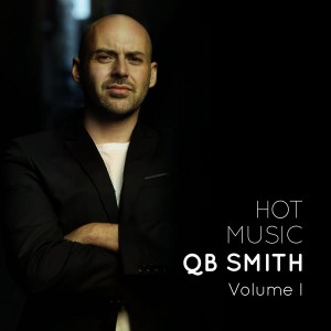 QB Smith - Hot Music Volume One [Warm Days]