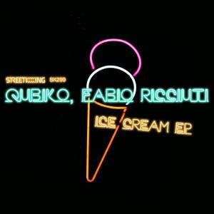 Qubiko, Fabio Ricciuti - Ice Cream EP [Street King]