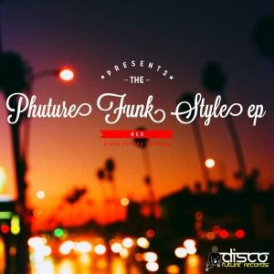 R.e.d. - Phuture Funk Style EP [Disco Future Records]